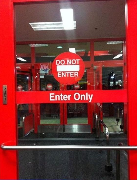 Ez az a kizárólagos bejárat, ahol tilos a bemenet...